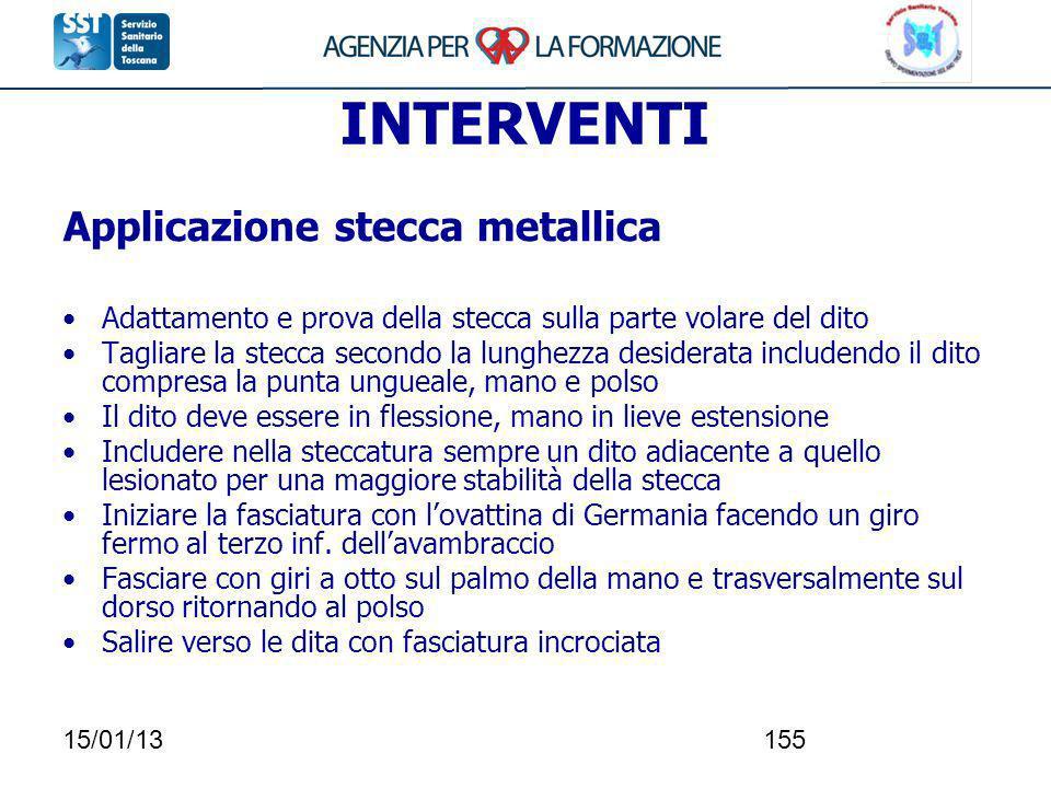 INTERVENTI Applicazione stecca metallica