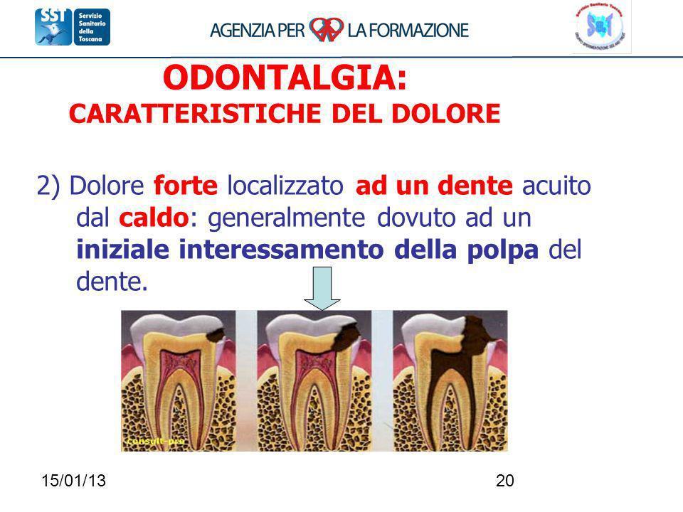 ODONTALGIA: CARATTERISTICHE DEL DOLORE