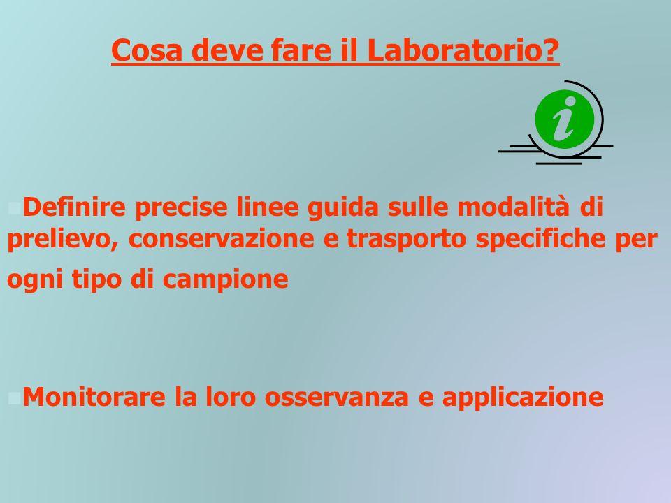 Cosa deve fare il Laboratorio