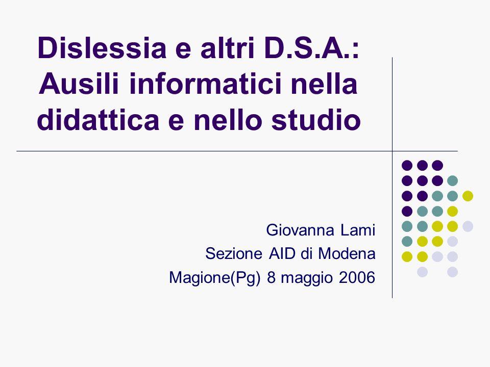 Giovanna Lami Sezione AID di Modena Magione(Pg) 8 maggio 2006