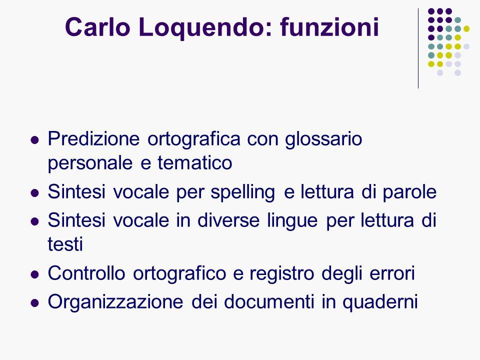 Carlo Loquendo: funzioni