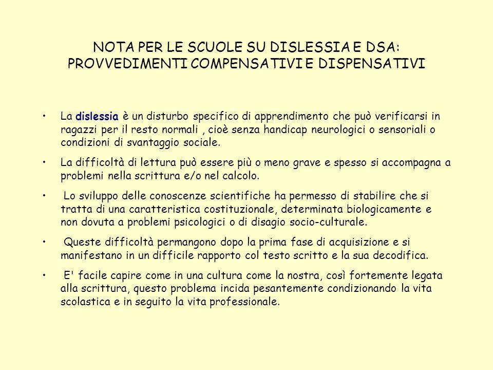 NOTA PER LE SCUOLE SU DISLESSIA E DSA: PROVVEDIMENTI COMPENSATIVI E DISPENSATIVI