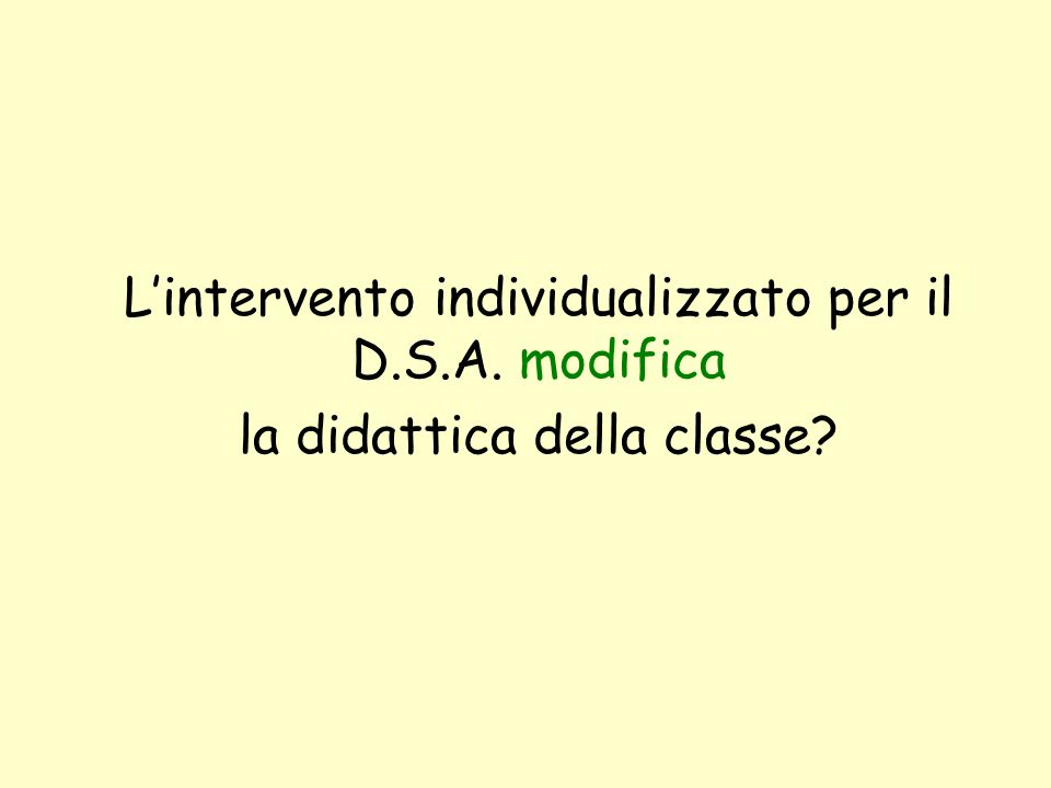 L'intervento individualizzato per il D.S.A. modifica