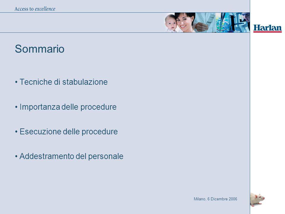 Sommario Tecniche di stabulazione Importanza delle procedure