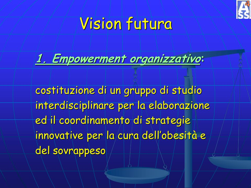 Vision futura 1. Empowerment organizzativo: