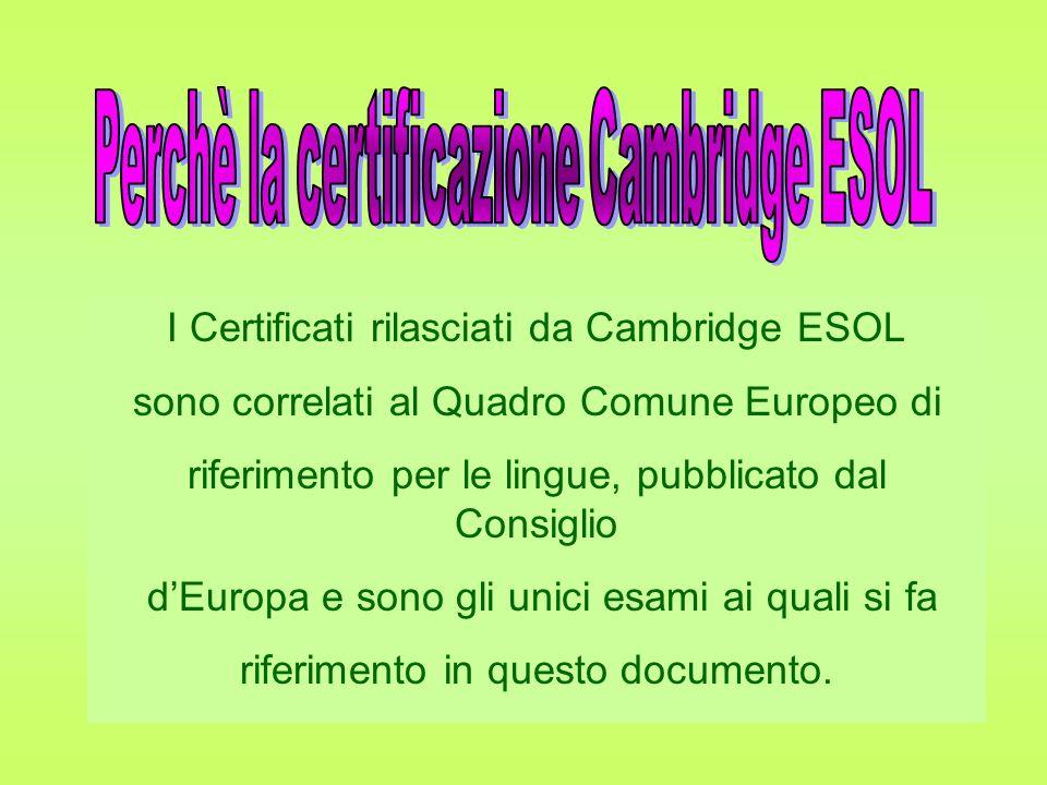 I Certificati rilasciati da Cambridge ESOL
