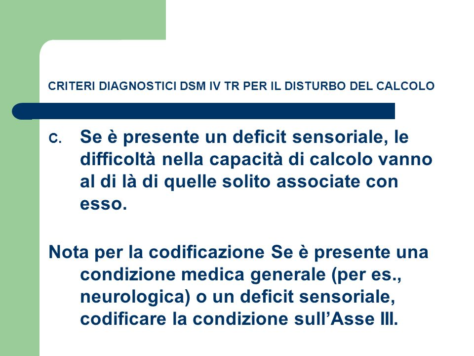 CRITERI DIAGNOSTICI DSM IV TR PER IL DISTURBO DEL CALCOLO