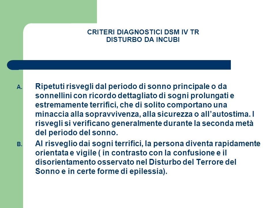 CRITERI DIAGNOSTICI DSM IV TR DISTURBO DA INCUBI