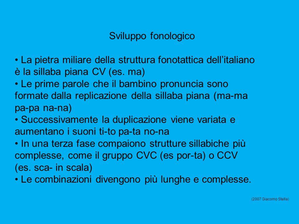 • La pietra miliare della struttura fonotattica dell'italiano