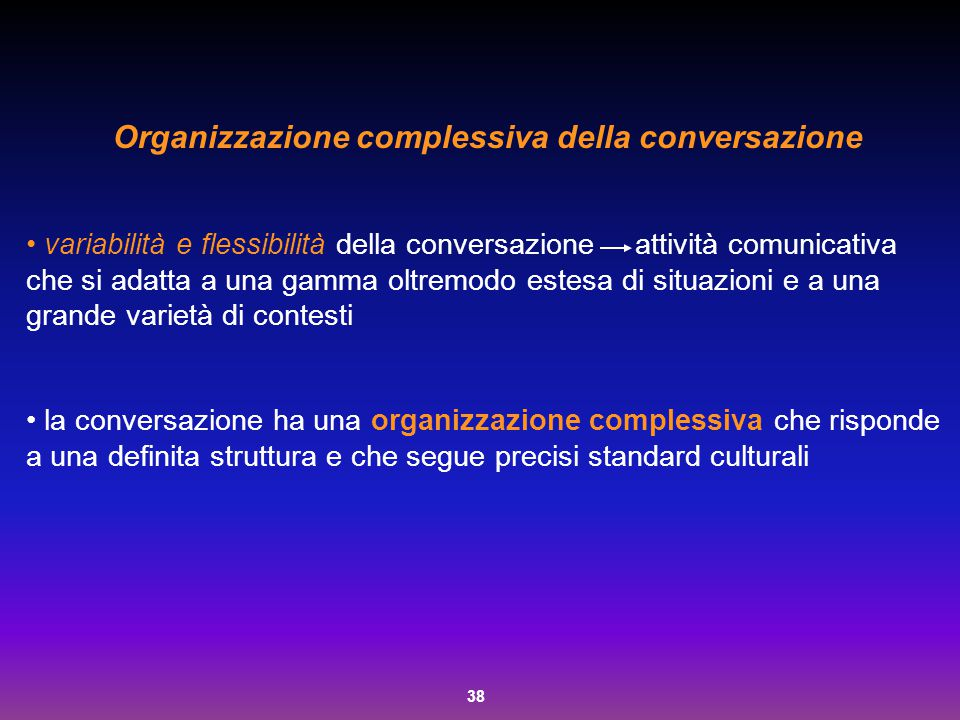 Organizzazione complessiva della conversazione