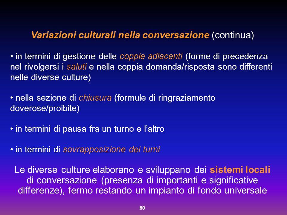 Variazioni culturali nella conversazione (continua)