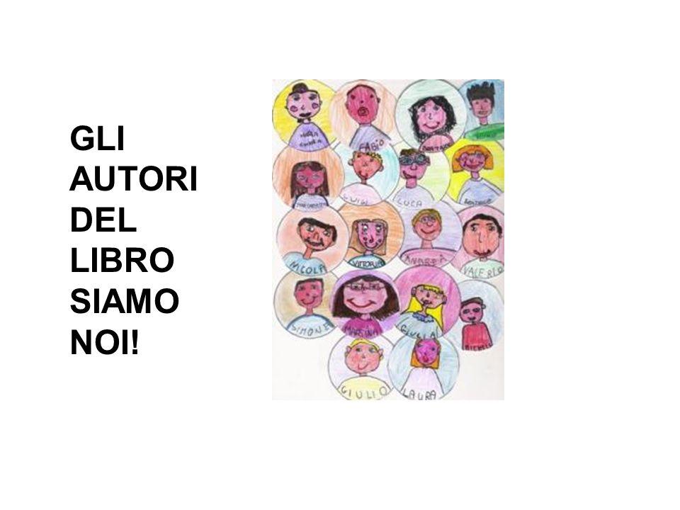 GLI AUTORI DEL LIBRO SIAMO NOI!