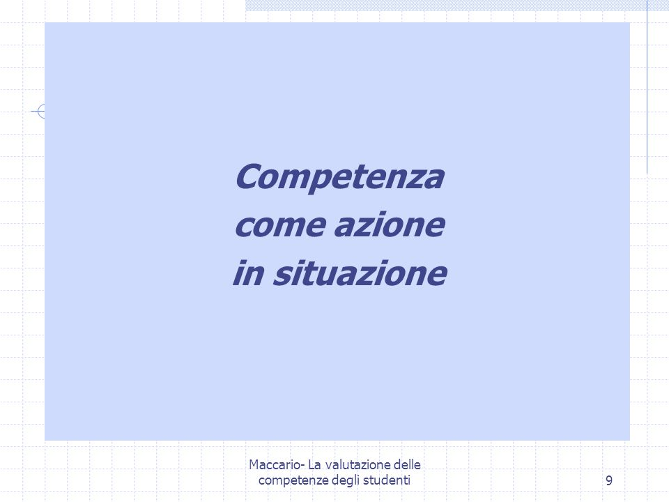 Competenza come azione in situazione