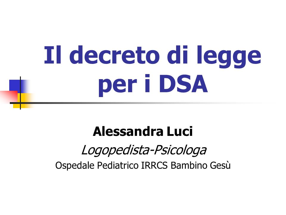 Il decreto di legge per i DSA