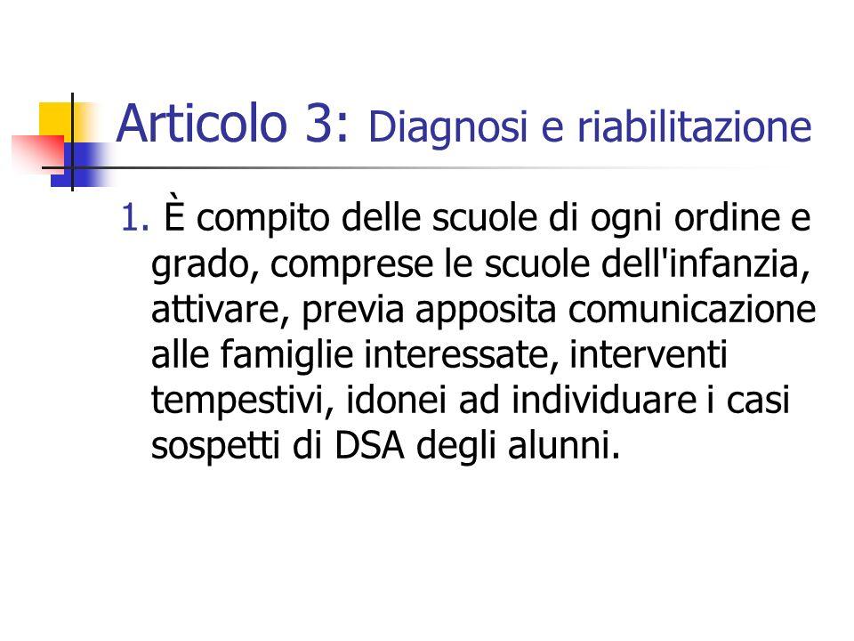 Articolo 3: Diagnosi e riabilitazione