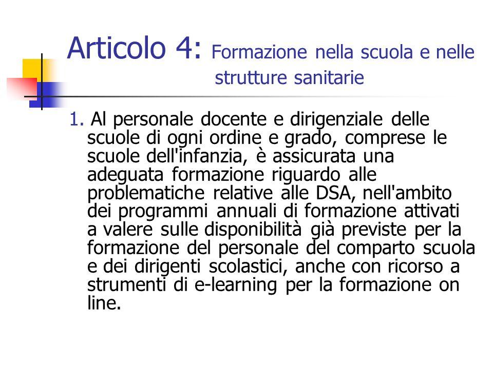 Articolo 4: Formazione nella scuola e nelle strutture sanitarie