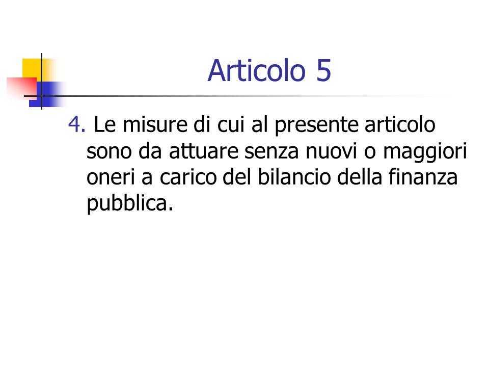 Articolo 5 4.