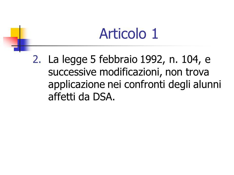 Articolo 1 2. La legge 5 febbraio 1992, n.