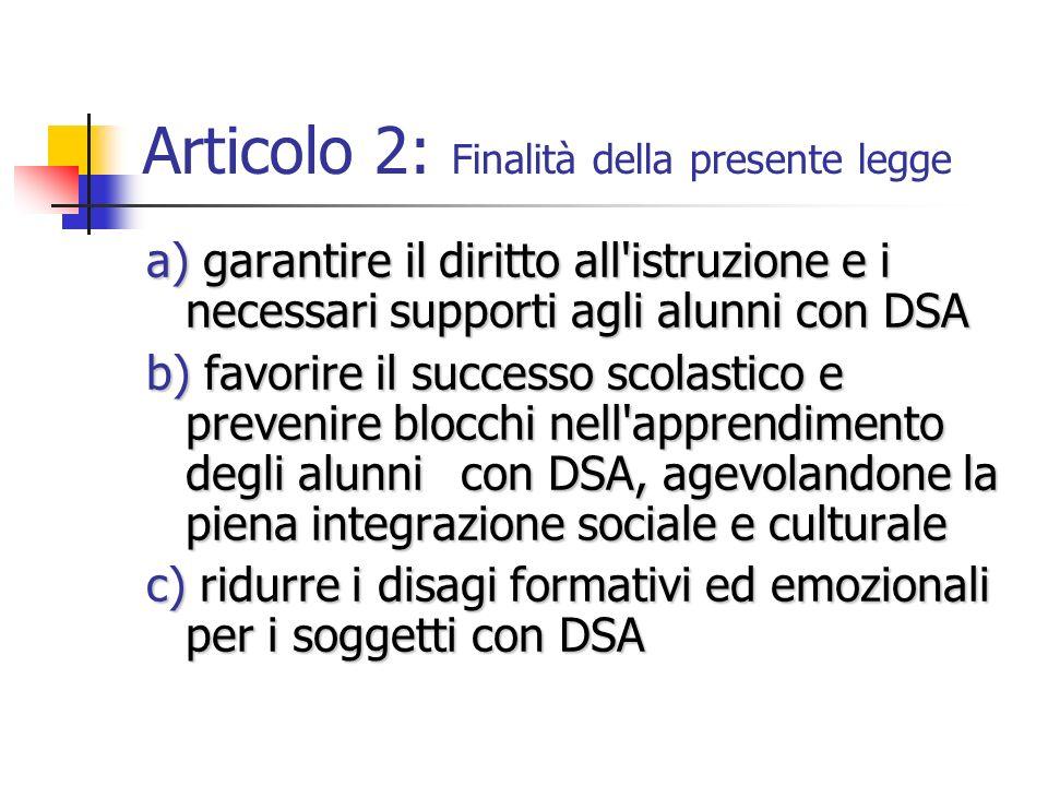 Articolo 2: Finalità della presente legge
