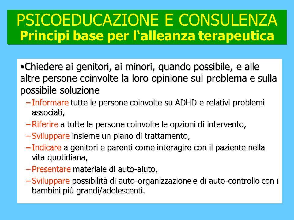 PSICOEDUCAZIONE E CONSULENZA Principi base per l'alleanza terapeutica