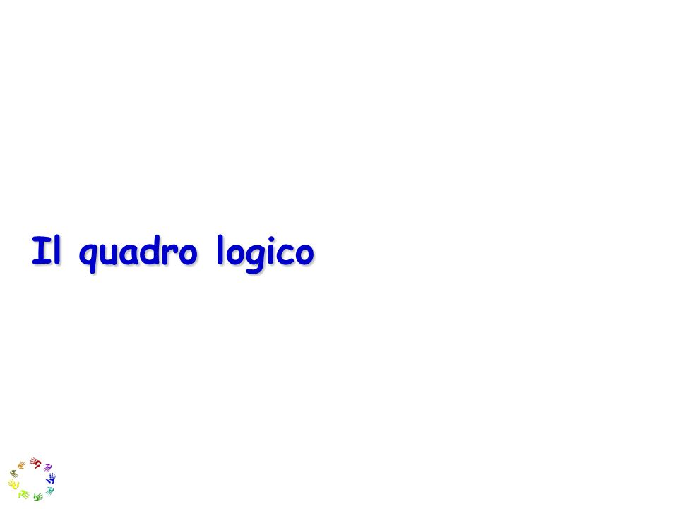 Il quadro logico 6 6
