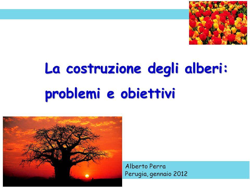 La costruzione degli alberi: problemi e obiettivi