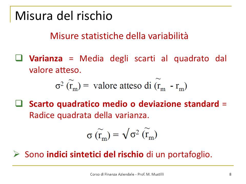 Misura del rischio Misure statistiche della variabilità