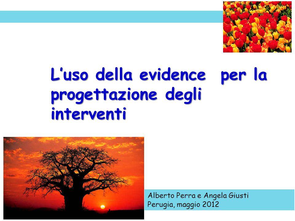 L'uso della evidence per la progettazione degli interventi