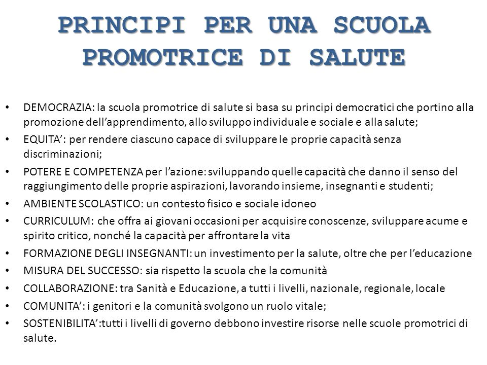 PRINCIPI PER UNA SCUOLA PROMOTRICE DI SALUTE