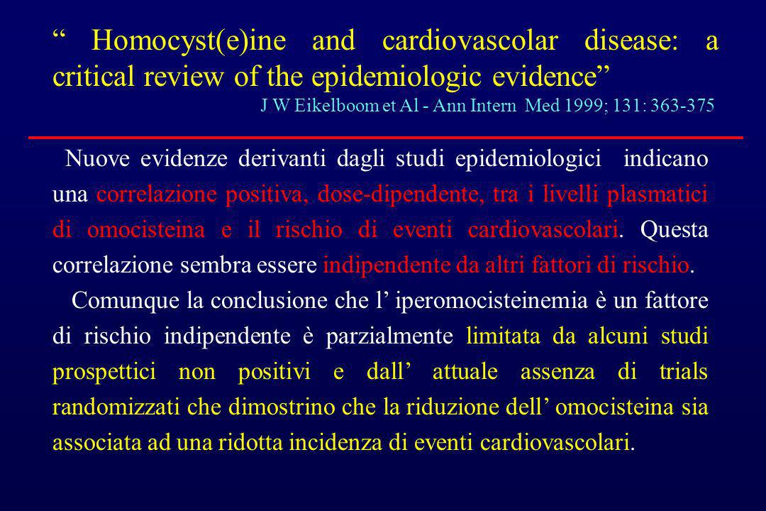 Homocyst(e)ine and cardiovascolar disease: a critical review of the epidemiologic evidence