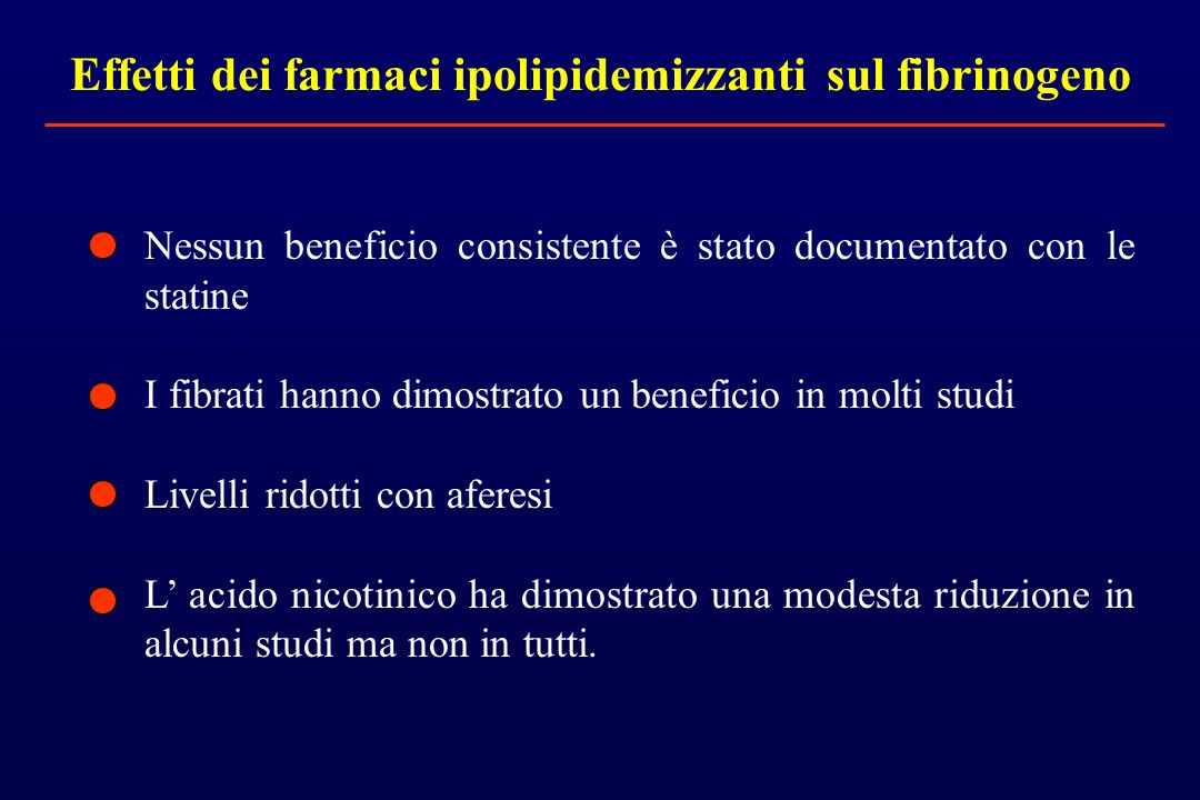 Effetti dei farmaci ipolipidemizzanti sul fibrinogeno
