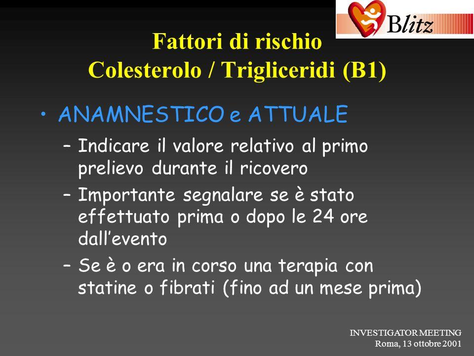 Fattori di rischio Colesterolo / Trigliceridi (B1)