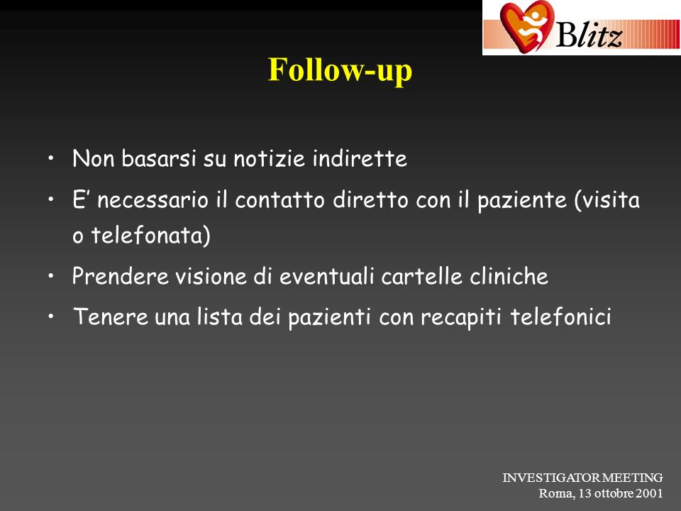 Follow-up Non basarsi su notizie indirette