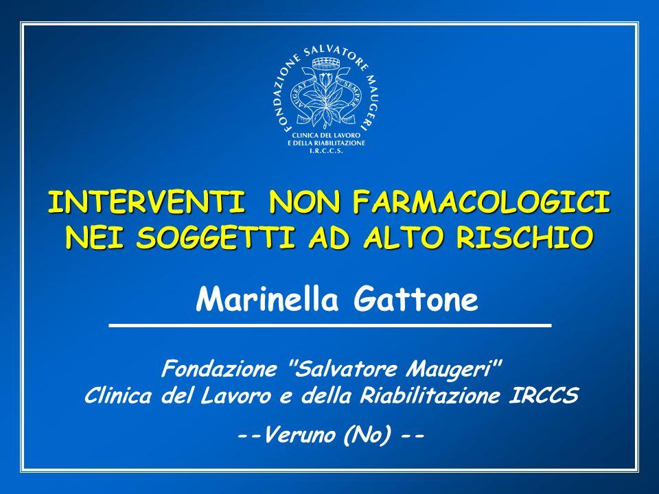 Marinella Gattone INTERVENTI NON FARMACOLOGICI