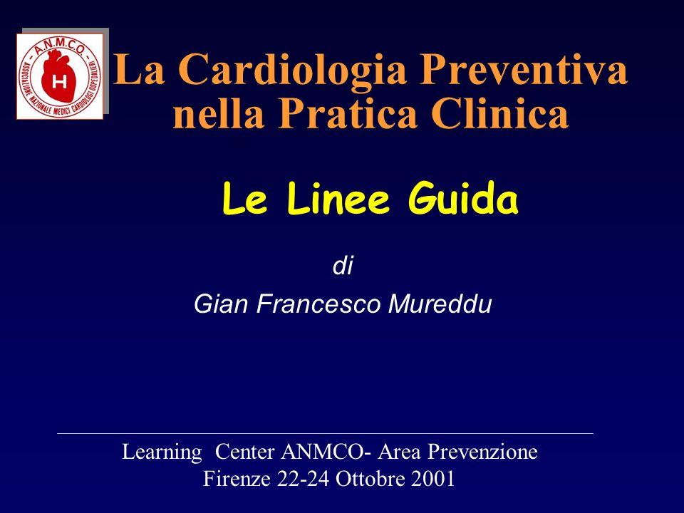 La Cardiologia Preventiva nella Pratica Clinica Le Linee Guida