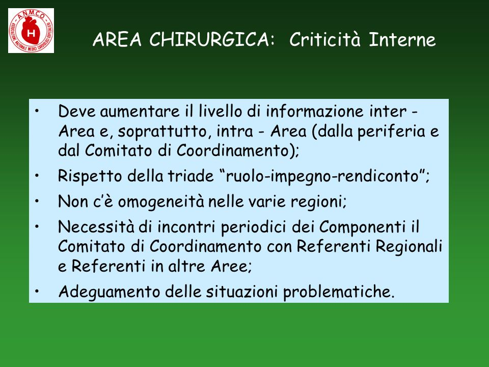 AREA CHIRURGICA: Criticità Interne