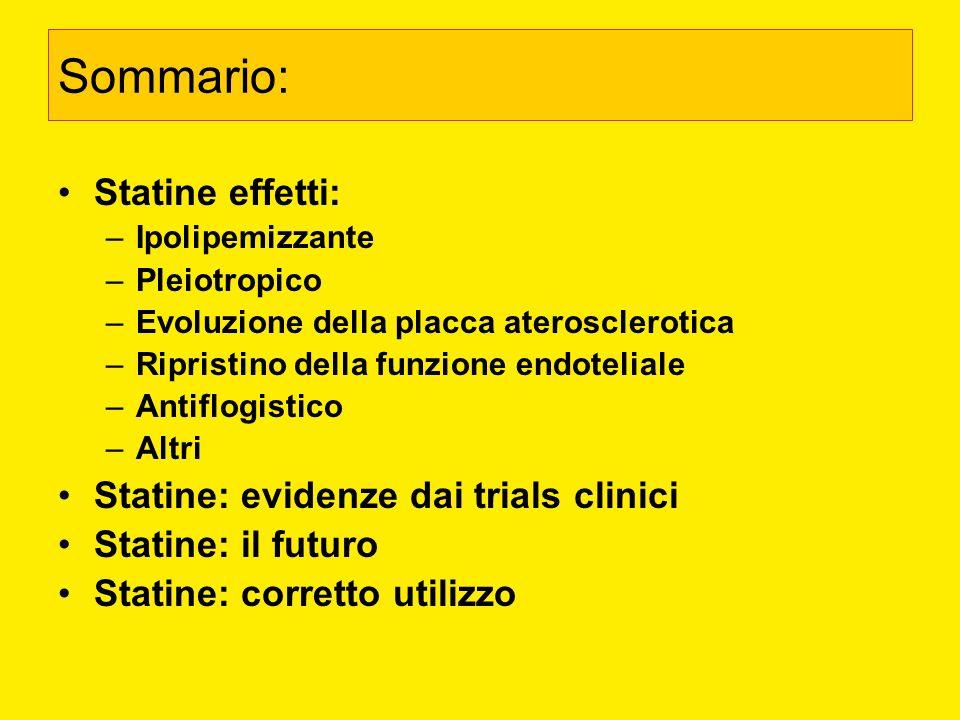 Sommario: Statine effetti: Statine: evidenze dai trials clinici