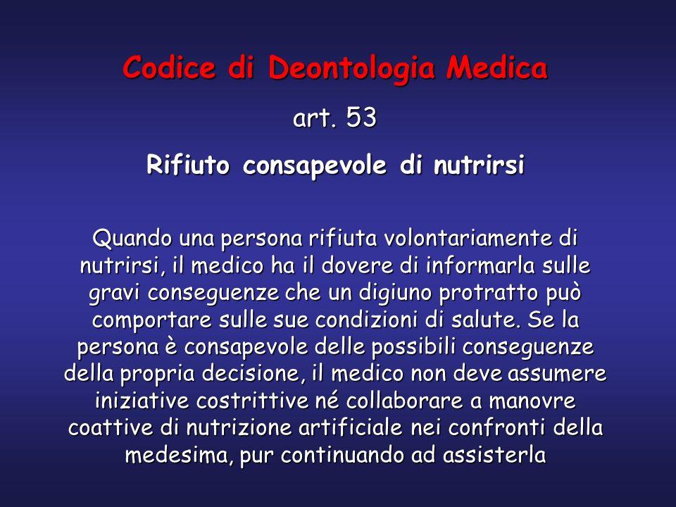 Codice di Deontologia Medica Rifiuto consapevole di nutrirsi