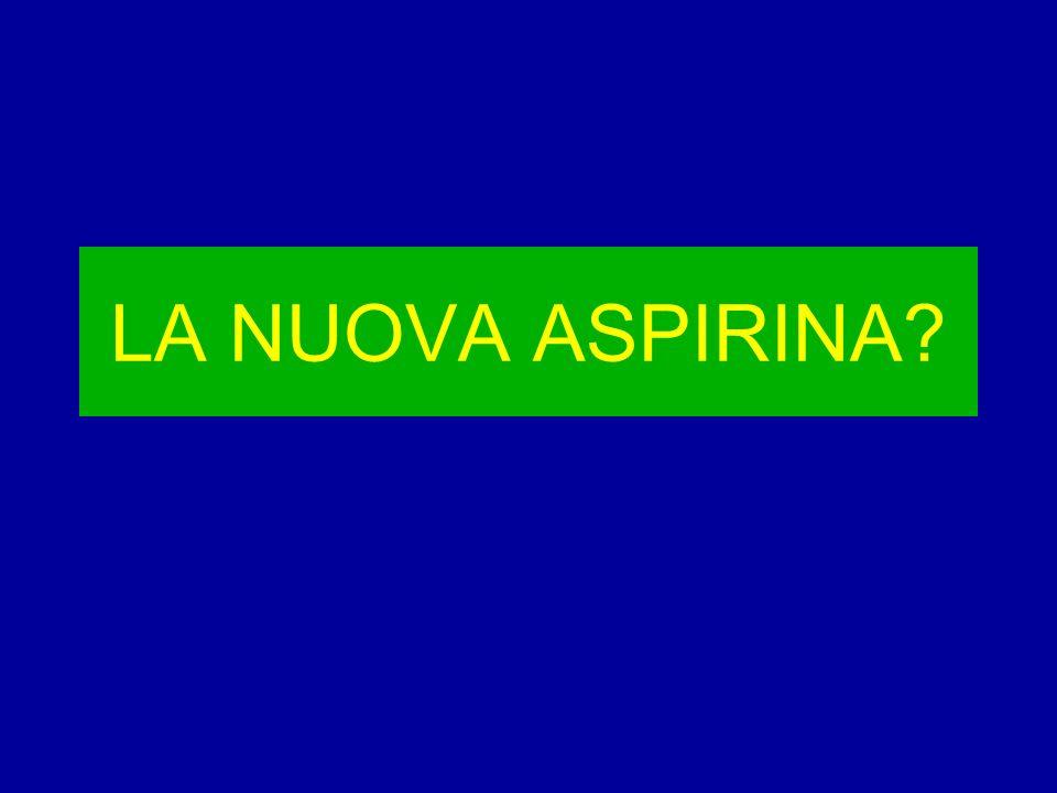 LA NUOVA ASPIRINA