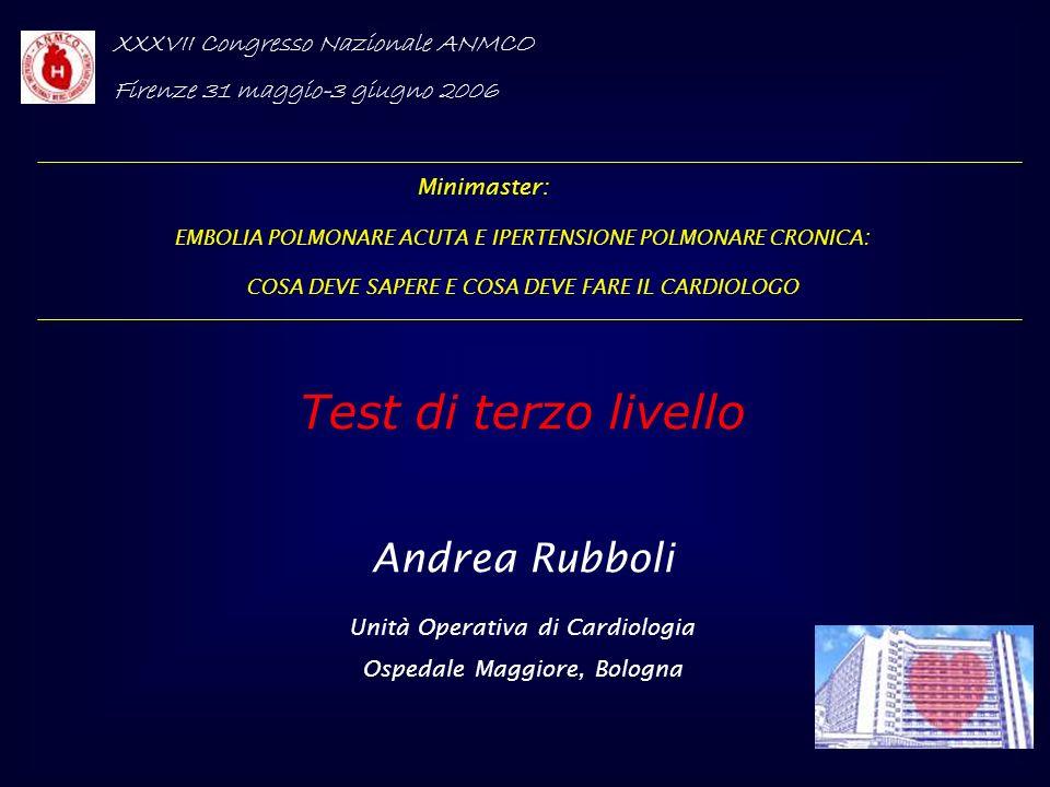 Test di terzo livello Andrea Rubboli XXXVII Congresso Nazionale ANMCO