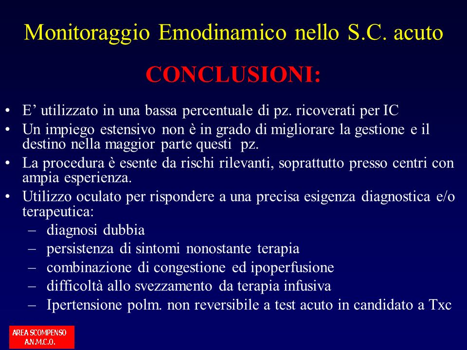 Monitoraggio Emodinamico nello S.C. acuto CONCLUSIONI: