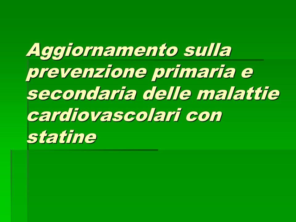 Aggiornamento sulla prevenzione primaria e secondaria delle malattie cardiovascolari con statine