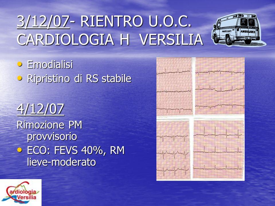 3/12/07- RIENTRO U.O.C. CARDIOLOGIA H VERSILIA