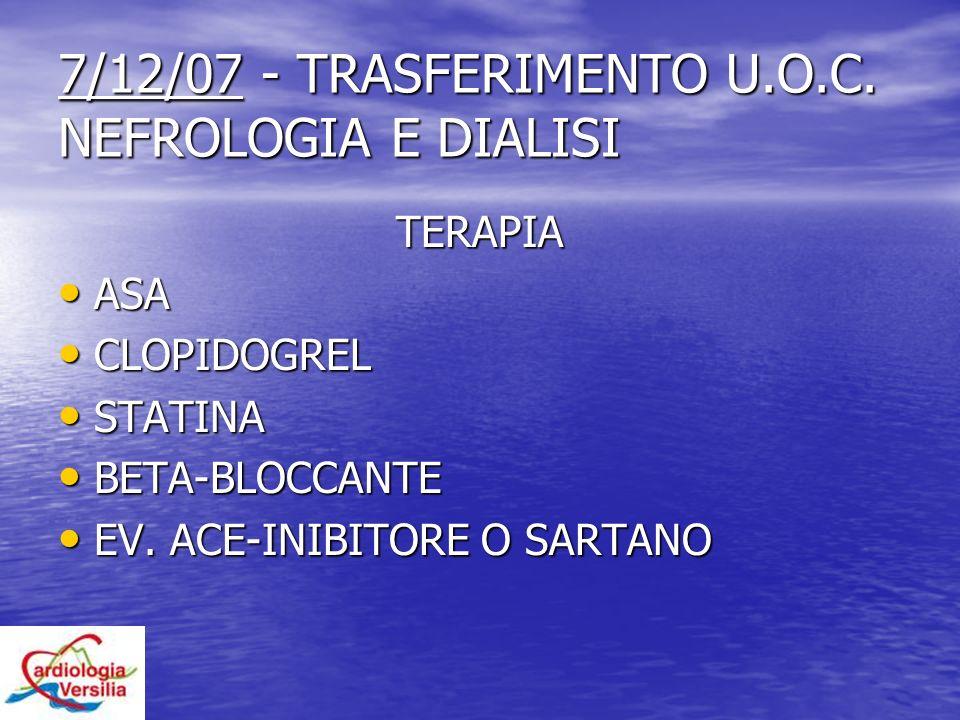 7/12/07 - TRASFERIMENTO U.O.C. NEFROLOGIA E DIALISI