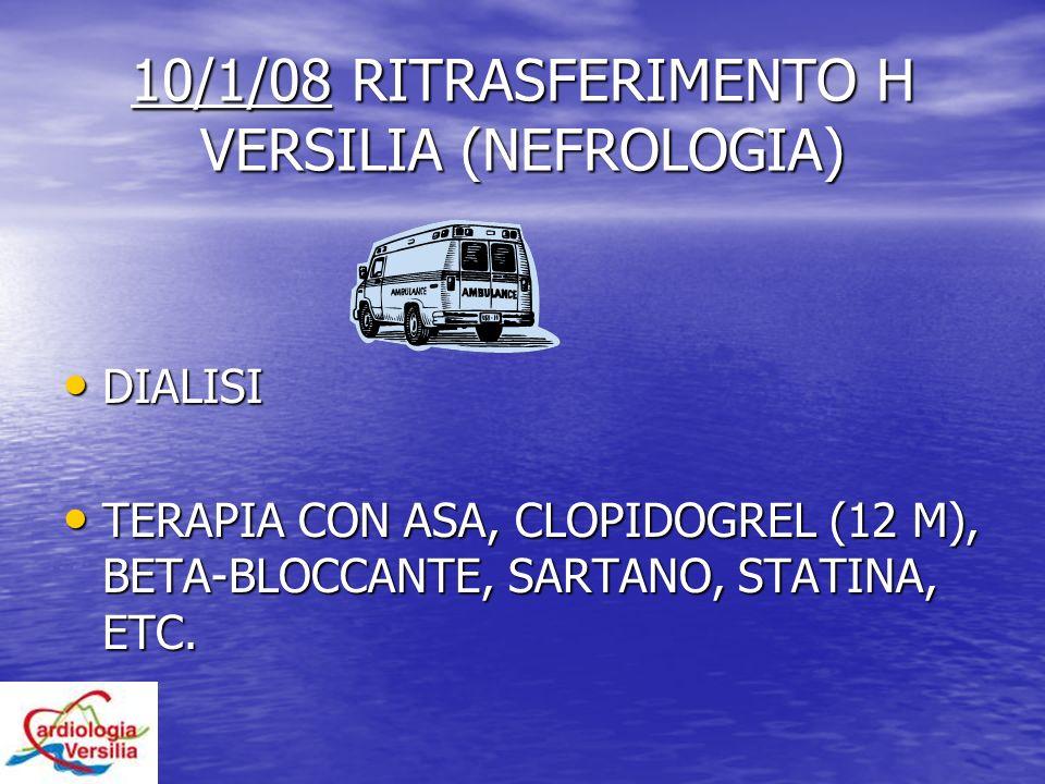 10/1/08 RITRASFERIMENTO H VERSILIA (NEFROLOGIA)