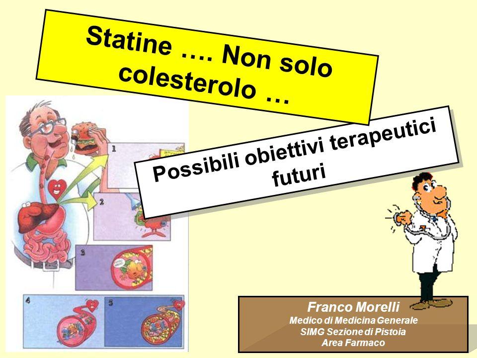 Statine …. Non solo colesterolo …