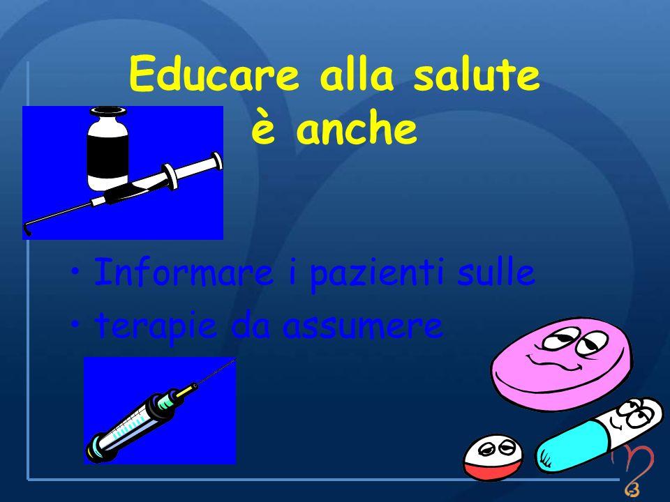 Educare alla salute è anche