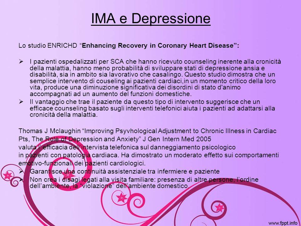 IMA e Depressione Lo studio ENRICHD Enhancing Recovery in Coronary Heart Disease :