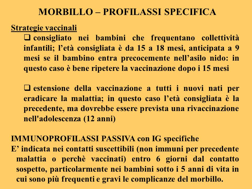 MORBILLO – PROFILASSI SPECIFICA