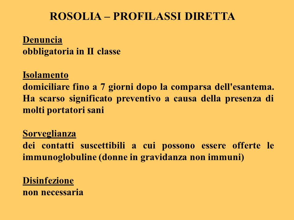 ROSOLIA – PROFILASSI DIRETTA